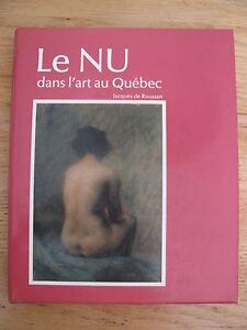 Le Nu Dans L Art : L'art, Québec, Jacques, ROUSSAN, Painting
