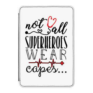 Nurse Doctor Not All Superheroes Wear Capes Case Cover for