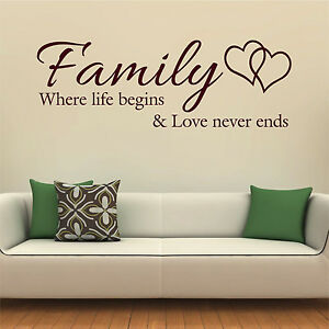 Download FAMILY WHERE LIFE BEGINS AND LOVE NEVER ENDS Wall Sticker ...
