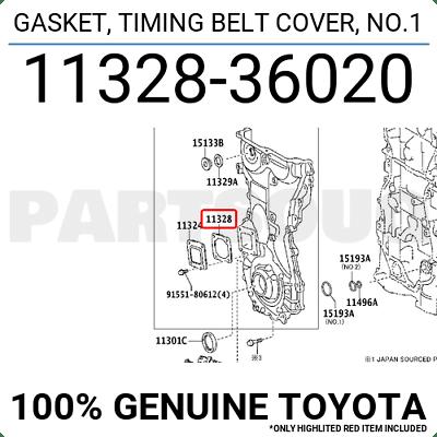 1132836020 Genuine Toyota GASKET, TIMING BELT COVER, NO.1