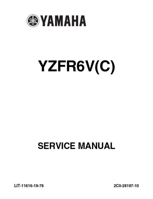 New Yamaha YZFR6V(C) YZF R6V REPAIR Service Manual 2006