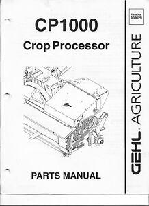 Original OE OEM Gehl Model CP1000 Crop Processor Parts