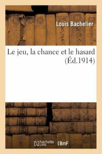 Le Hasard Ou La Chance : hasard, chance, Chance, Hasard, Bachelier-L, (2016,, Trade, Paperback), Online
