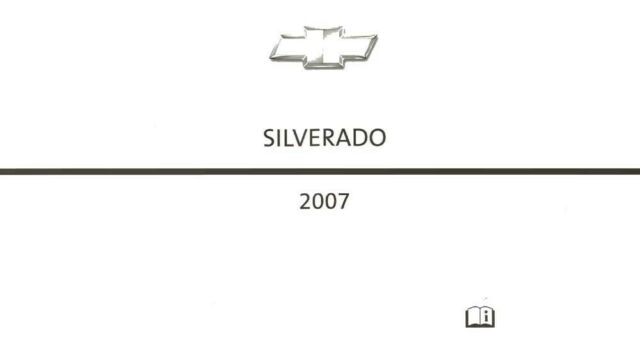 2007 Chevrolet Silverado Truck Owners Manual User Guide