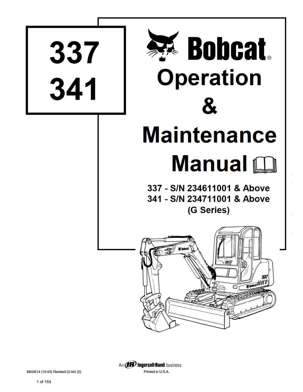Bobcat 337 341 G-Series Excavator New 2009 Edition Repair