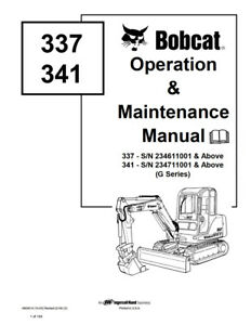 New Bobcat 337 & 341 Excavator Operation Maintenance