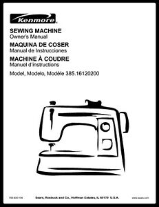 Sears Kenmore 385-16120200 Sewing Machine Owners Manual