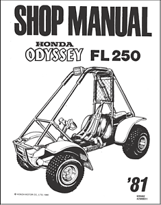 Honda Odyssey Shop Manual FL250 250, ATV Repair Manual, Go