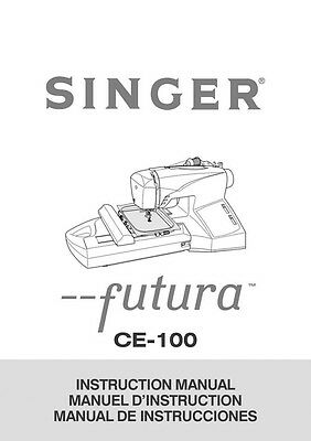 Singer CE-100-FUTURA Sewing Machine/Embroidery/Serger