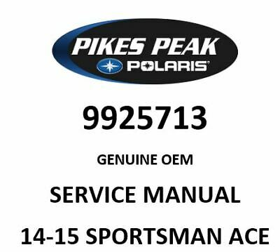 POLARIS RZR OEM SERVICE MANUAL 14-15 SPORTSMAN ACE 9925713