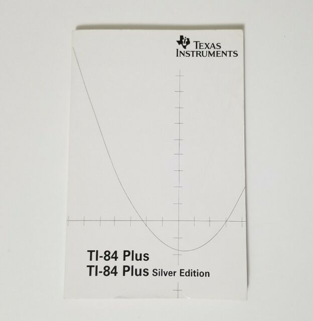 Texas Instruments TI-84 Plus Silver Calculator Owner