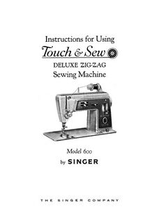 Singer 600 Sewing Machine/Embroidery/Serger Owners Manual