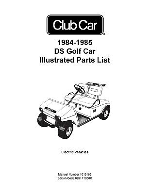 1984 1985 Club Car DS Golf Car Illustrated Service Parts