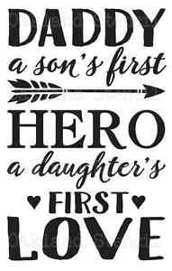 Download Dad STENCIL*Daddy a son's first hero*2 sizes 12x18-12x24 ...