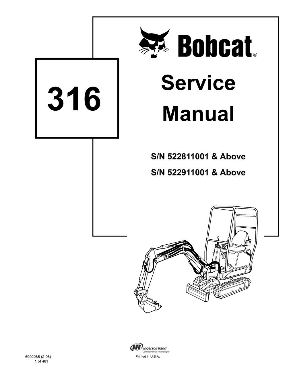 New Bobcat 316 Mini Excavator 2006 revision Repair Service