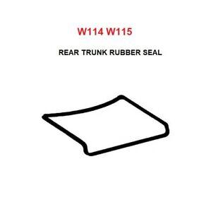 Mercedes Benz W114 W115 REAR TRUNK SEAL RUBBER Gaskets 200