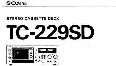SONY TC-229SD OWNER'S MANUAL IN ENGLISH STEREO CASSETTE