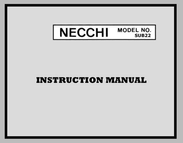 NECCHI SUB22 / SUB 22 INSTRUCTION Operating Manual on CD