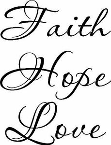 Faith Hope Love, Bible verse wall decals, scripture, Vinyl