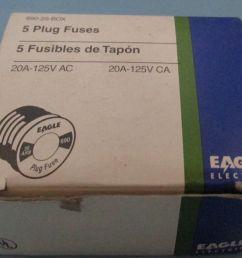 eagle ok glass plug fuses 690 20 20 amps 125v boxes of 5 for sale online ebay [ 1600 x 1286 Pixel ]