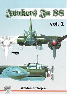 Junkers Ju 88 Volume 1 by Waldemar Trojca eBay