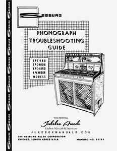 Seeburg LPC480 Series Jukebox Trouble Shooting Guide Most