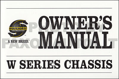 2006 Workhorse Chassis Owners Manual Coachmen Epic Itasca