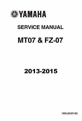 Yamaha MT07 MT 07 FZ07 FZ 07 2013 2014 2015 service manual
