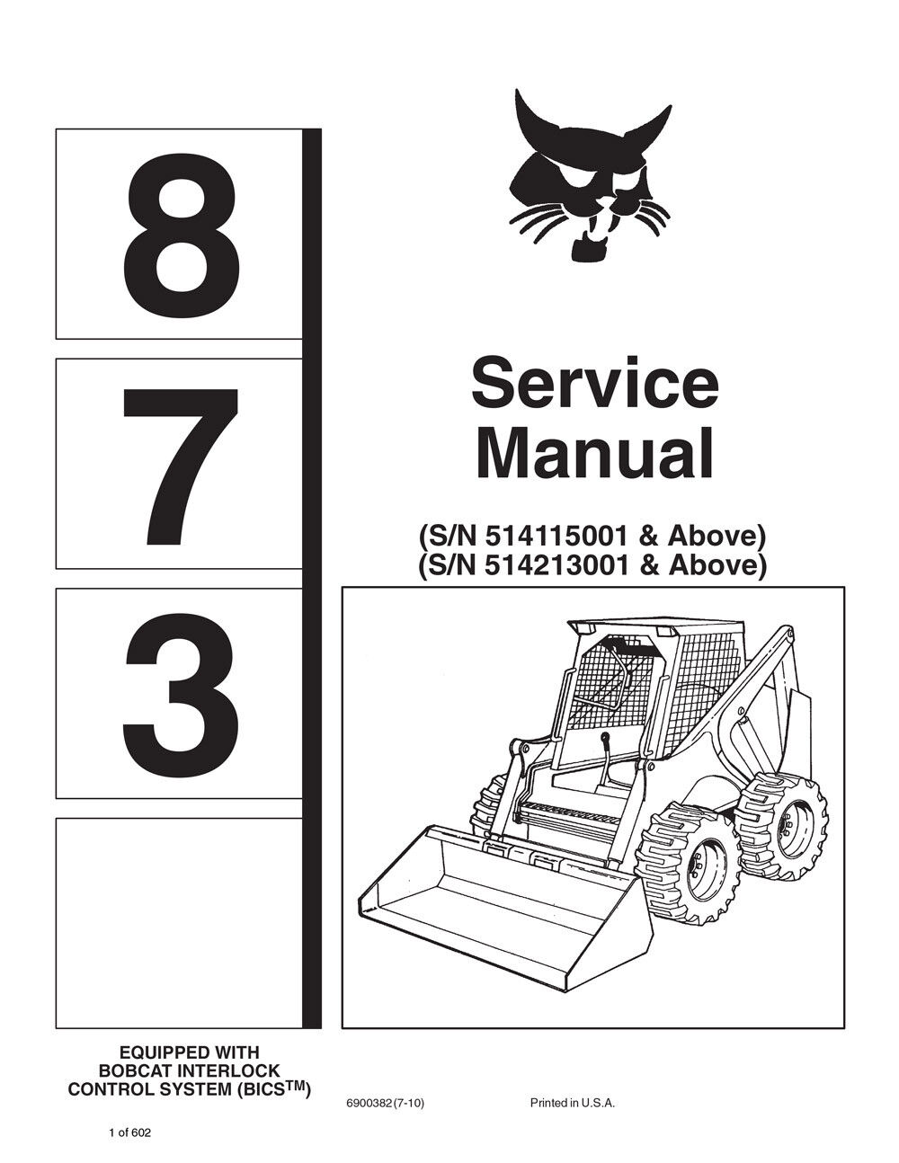 Bobcat 873 Skid Steer Printed New 2010 Edition Repair