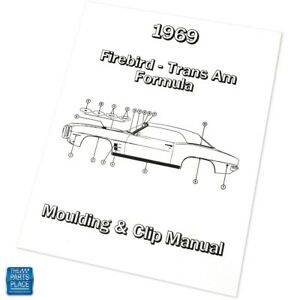 1969 Firebird Trans Am Formula Moulding & Clip Manual Each