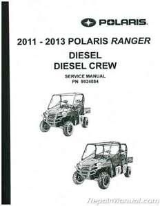 2011-2013 Polaris Ranger Diesel Crew UTV Service Manual