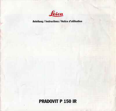 Leica Instructions for Leica Pradovit P 150 IR