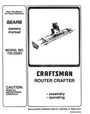 Craftsman (Router Crafter) Operator Instruction Manual 720