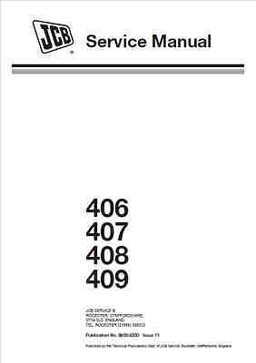 JCB 406 407 408 409 Wheel Loading Shovel Service Manual