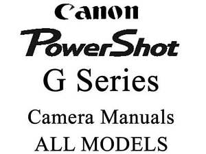 Canon Powershot Instruction Guide Manual (For ALL G MODELS