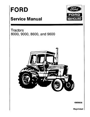 FORD 9600 TRACTOR WORKSHOP SERVICE REPAIR OVERHAUL MANUAL