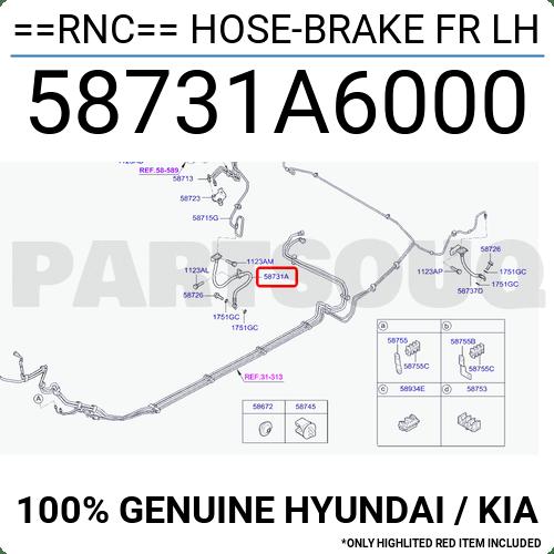 58731A6000 Genuine Hyundai / KIA ==RNC== HOSE-BRAKE FR LH