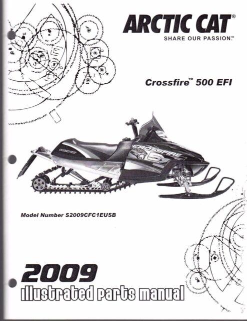 2009 ARCTIC CAT SNOWMOBILE CROSSFIRE 500 EFI PARTS MANUAL