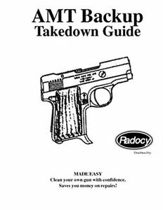 AMT Backup Pistol Assembly Disassembly Takedown Guide
