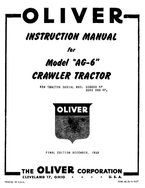 Oliver Model AG6 AG-6 Crawler Tractors Owners Operators