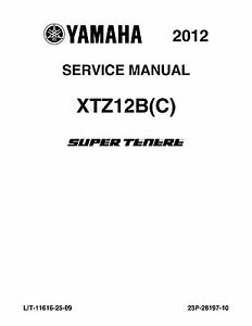 Yamaha service workshop manual 2012 Super Tenere XTZ12B(C