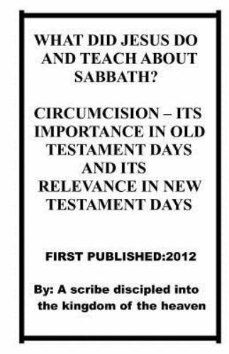 What Did Jesus Do and Teach about Sabbath? : Circumcision