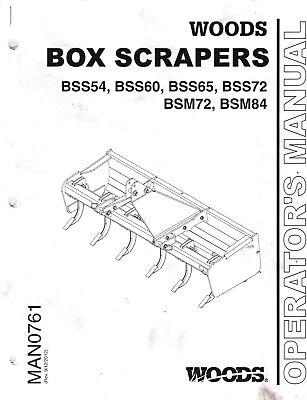 WOODS BOX SCRAPER BSS54 60 65 72 BSM72 84 OPERATORS MANUAL