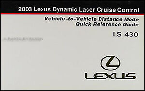 2003 Lexus LS430 Cruise Control Owner Guide LS 430 NEW