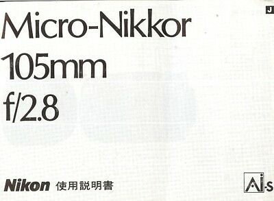 NIKON MICRO-NIKKOR f/4 105mm LENS INSTRUCTION MANUAL with