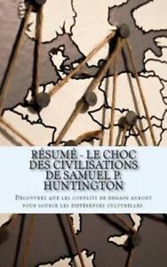 Le Choc Des Civilisations Samuel Huntington : civilisations, samuel, huntington, R?Sum?, Civilisations, Samuel, Huntington:, D?Couvrez, 9781724618337