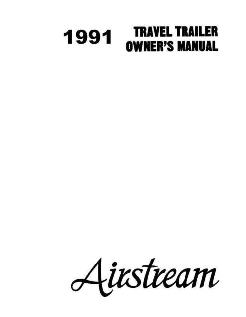 Airstream 1991 Travel Trailer Owners Manual User Guide