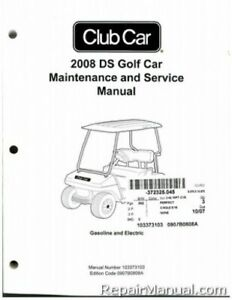 2008 Club Car DS Golf Gas and Electric Service Manual