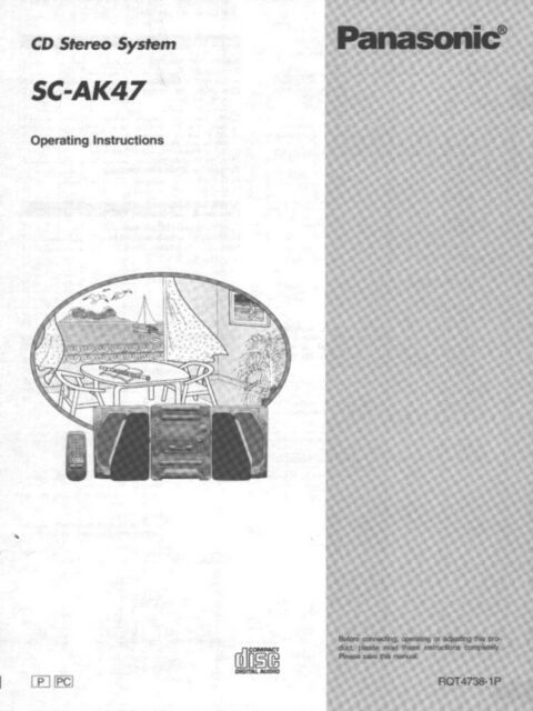 Panasonic SC-AK47 CD Stereo System Owners Instruction