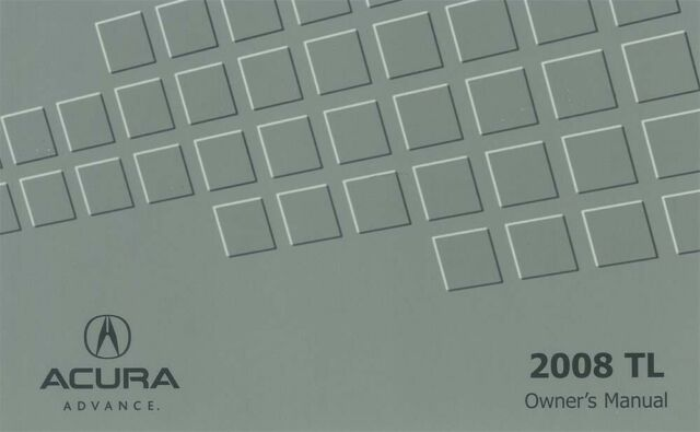 2008 Acura TL Owners Manual User Guide Reference Operator